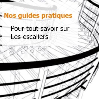 Guide pratique de l'escalier